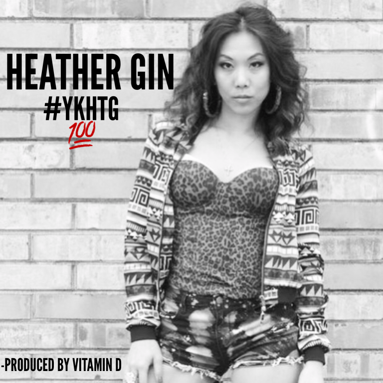 Heather Gin new single release #YKHTG Produced Vitamin D