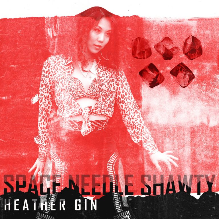 Space Needle Shawty - Heather Gin New Single